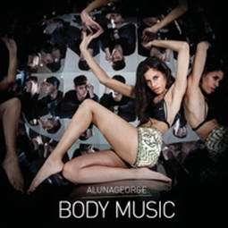 ALUNAGEORGE BODY MUSIC SOMDIRETO