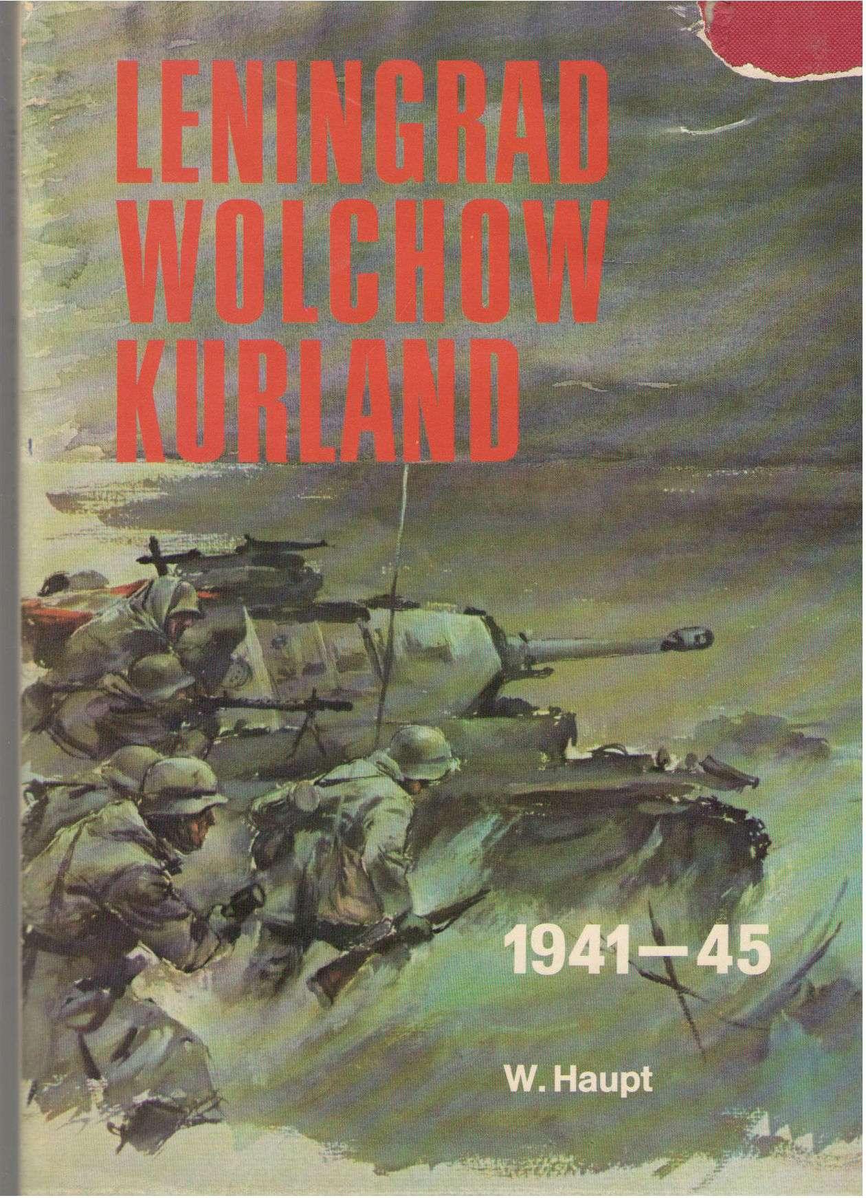 LENINGRAD, WOLCHOW, KURLAND, 1941-1945.