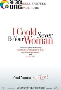 I-Could-Never-Be-Your-Woman-2007